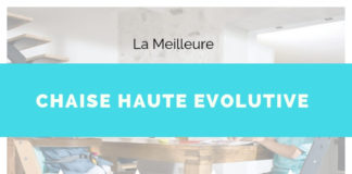 guide chaise haute evolutive