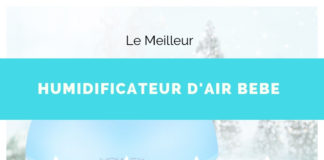 guide humidificateur air bebe