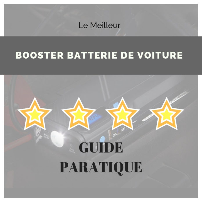 04a7cdc762d9 guide booster batterie voiture